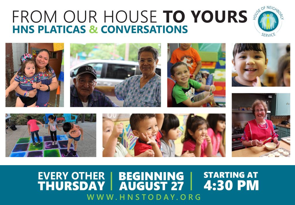 From Our House to Yours: HNS Platicas & Conversations